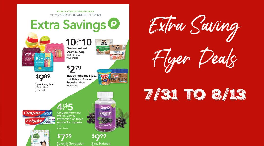 Publix Extra Savings Flyer Best Deals 7/31/21 to 8/13/21