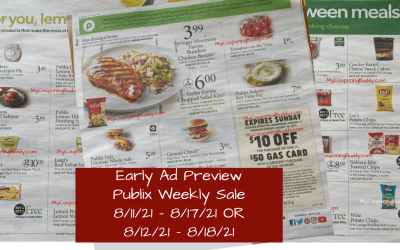 Early Ad Preview Publix Weekly Sale 8/11/21 – 8/17/21 OR 8/12/21 – 8/18/21