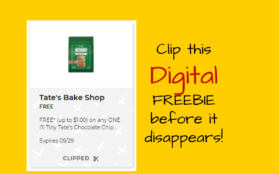 FREE* (up to $1.00) on any ONE (1) Tiny Tate's Chocolate Chip Cookies (1 oz. ONLY)