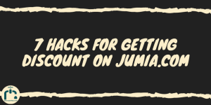 7 Hacks For Getting Discount On JUMIA