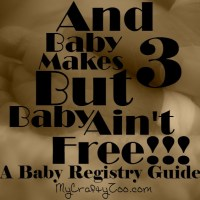 2018 Baby Essentials Giveaway And Baby Makes 3, but Baby Ain't Free!  A Baby Registry Guide