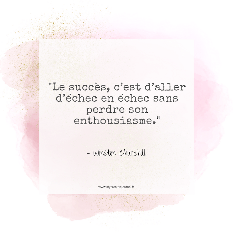 le succes est d'aller dechec en echec citation churchill