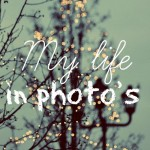 My life in photo's – januari 2014