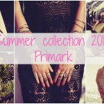 Fashion: Primark zomercollectie 2014