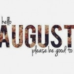 New Month: Augustus