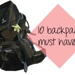 10 must haves wanneer je gaat backpacken