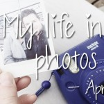 My life in photos – april 2016 #1