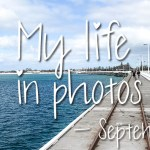 My life in photos – september 2017 #1