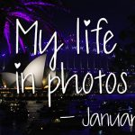 My life in photos – januari 2018 #1