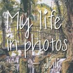 My life in photos – juli 2018 #2