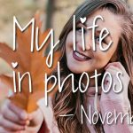 My life in photos – november 2018 #1
