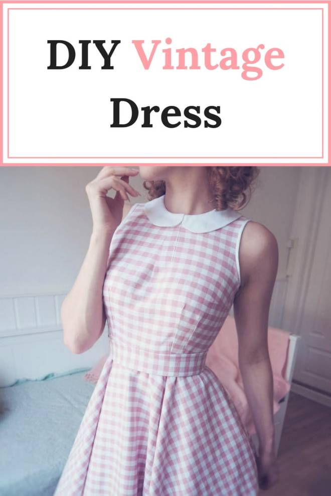 DIY Vintage Dress Do you want to learn how to make this DIY Vintage dress? #1950sstyle #vintagedress #vintagesummerdress #ginghamdress
