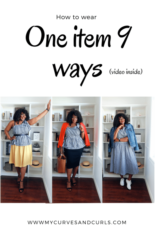 How to wear a Gingham top 9 ways- one item 3 ways- mycurvesandcurls.com
