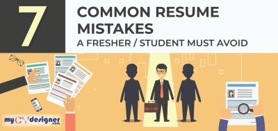 7 common Resume mistakes a fresher or student must avoid: