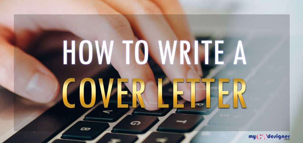 How to write a cover letter: