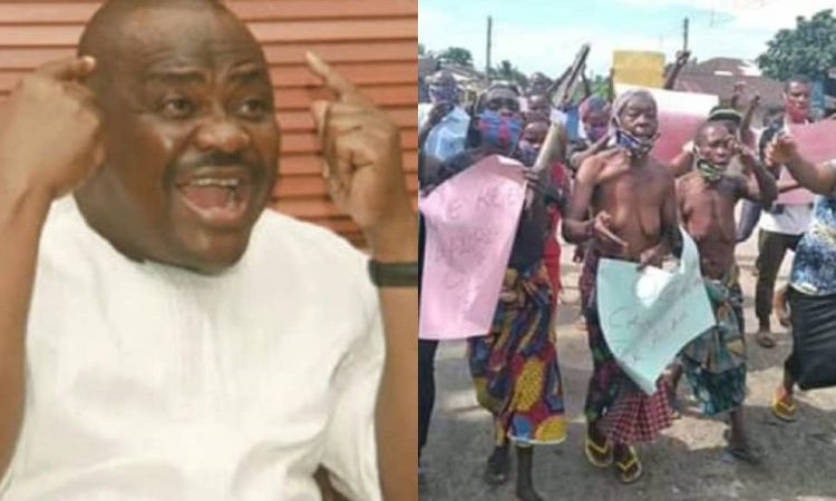 Wike Lands In Trouble As Angry Naked Women Protest Isolation of Demolished Hotel Manager in Rivers