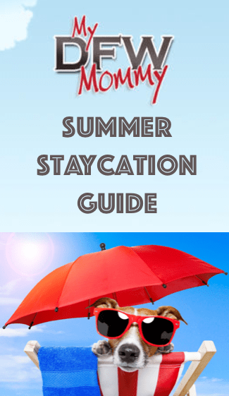 Summer Staycation DFW