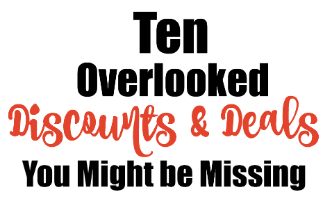 10 overlooked discounts & deals