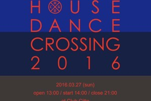 HOUSE DANCE CROSSING 2016