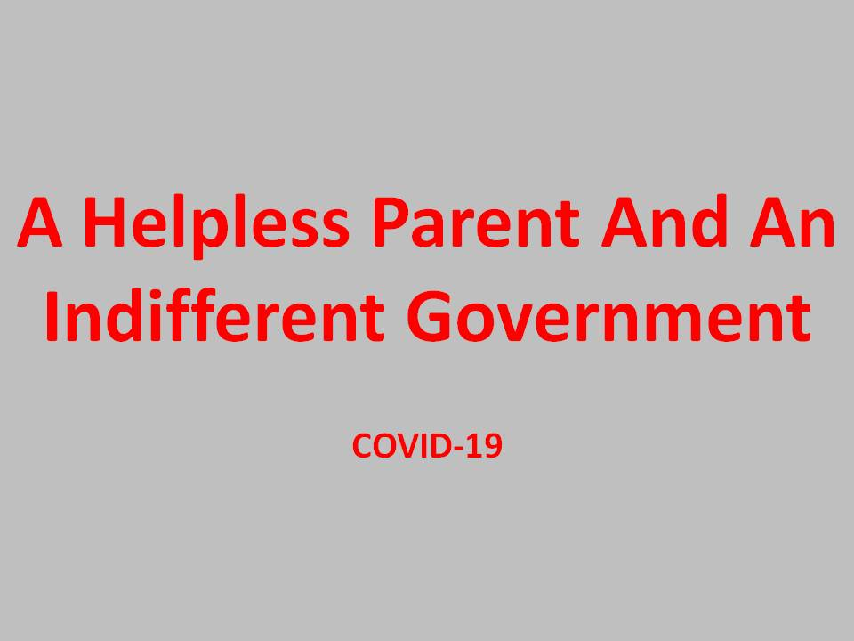COVID-19: A Helpless Parent, JEE/NEET/UGC And An Indifferent Government