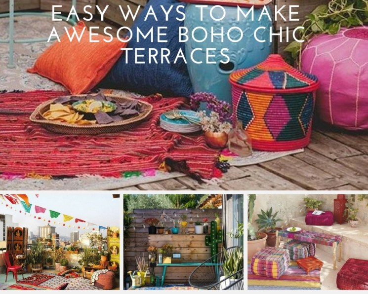 Easy ways to make awesome boho chic terraces