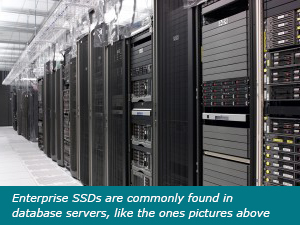 Enterprise SSDs are commonly found in database servers.