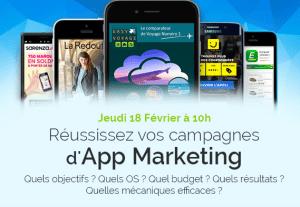 #MOBILE - Webinar - Réussissez vos campagnes d'APP Marketing