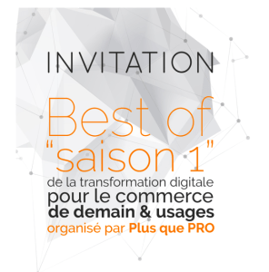 #COMMERCE - Transformation digitale pour le commerce de demain - By Plus que Pro @ Paris-9E-Arrondissement | Île-de-France | France