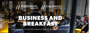 #Entreprenariat - Business and Breakfast : 50 nuances d'entreprenariat - By Fabernovel @ Café Français | Paris | Île-de-France | France