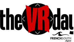 #INNOVATIONS - The VR day - By Press TECH @ Montpellier | Languedoc-Roussillon Midi-Pyrénées | France