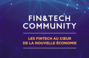#FINTECH - FIN&TECH Community - By Finance et Innovation @ AUDITORIUM DE LA POSTE, | Paris | Île-de-France | France