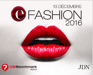 #eCOMMERCE - e-Fashion 2016 - By CCM Benchmark Group @ Le 8 Valois | Paris | Île-de-France | France
