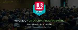 #eMARKETING - HUBDAY Future of Data, CRM, Programmatic - By Hub Institute @ MEDEF | Paris-7E-Arrondissement | Île-de-France | France