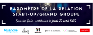 #STARTUP- Restitution du Baromètre 2017 de la relation Start-Up / Grand Groupe - By Le Village by CA @ Le Village by CA Paris | Paris | Île-de-France | France