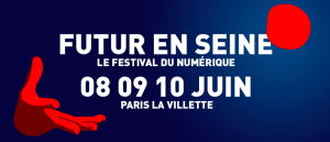 #INNOVATIONS - Futur en Seine 2017 - By Cap Digital @ La Grande Halle de La Villette | Paris | Île-de-France | France