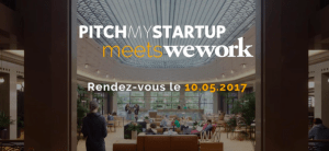 #STARTUP - Pitch my startup meets Wework - By Pitch my startup @ Wework Lafayette | Paris | Île-de-France | France