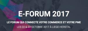#eCOMMERCE - #EUROPE - eFORUM 2017 Belgique - By RETIS @ La FABRIK  | Herstal | Wallonie | Belgique