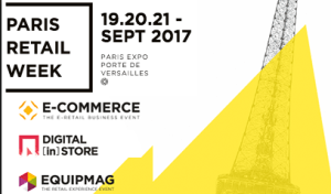 #eCOMMERCE - Paris Retail Week 2017 - By Comexposium @ Parc des Expositions  | Paris | Île-de-France | France