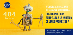 #INNOVATIONS - IoT, Big Data, Blockchain, Intelligence Artificielle... ces technologies tiennent-elles leurs promesses ? By GS1 @ Pavillon Cambon Capucines | Paris | Île-de-France | France