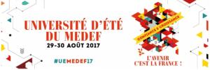 #UEMEDEF17 - Université d'Eté - By MEDEF @ HEC Paris  | Jouy-en-Josas | Île-de-France | France