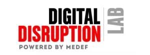#INNOVATIONS - Digital Disruption Lab - By le MEDEF @ MEDEF | Paris | Île-de-France | France