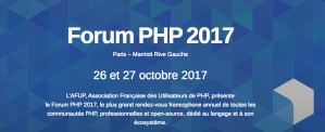 #IT - Forum PHP 2017 - By AFUP @ HOTEL MARRIOTT Rive Gauche  | Paris | Île-de-France | France
