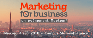 #MARKETING - Marketing For Business - By ADETEM @ Campus Microsoft France | Issy-les-Moulineaux | Île-de-France | France