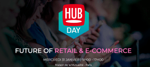 #RETAIL- Future of Retail & eCOMMERCE - By Hub Institute @ Maison de la Mutualité | Paris | Île-de-France | France