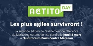 #MARKETING - ACTITO DAY 2018 - By ACTITO @ Auditorium Paris Centre Marceau | Paris | Île-de-France | France