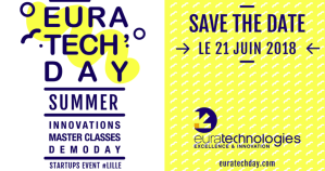 #INNOVATIONS - EuraTech'Day Summer - By Euratechnologies @ EuraTechnologies | Lille | Hauts-de-France | France