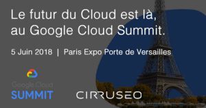 #INNOVATIONS - Google Cloud Summit - By Google @ Paris Expo Porte de Versailles | Paris | Île-de-France | France