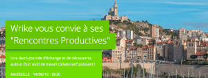 #COLLABORATIF - Rencontres Productives de Wrike - By Wrike @ Quanta - Jaguar Network | Marseille | Provence-Alpes-Côte d'Azur | France