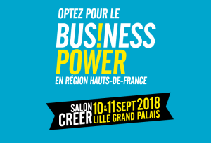 #ENTREPRENARIAT - Business Power 2018 - By Région Hauts-de-France @ Lille Grand Palais | Lille | Hauts-de-France | France