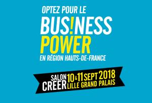 #ENTREPRENARIAT - Business Power 2018 - By Région Hauts-de-France @ Lille Grand Palais | Lille | Hauts-de-France | France